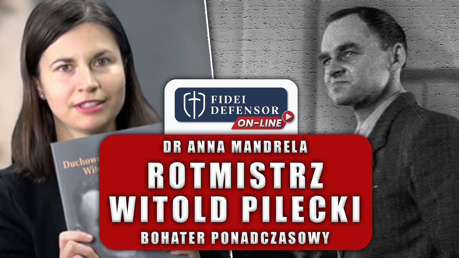 O Witoldzie Pileckim w Fidei Defensor – rozmowa on-line