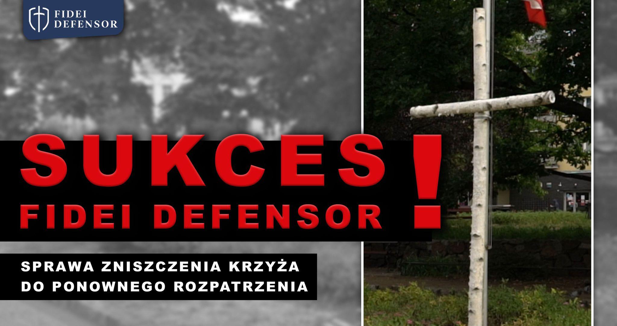 Pozytywne rozpatrzenie sprawy przez Sąd Okręgowy w Szczecinie w sprawie połamanego Krzyża