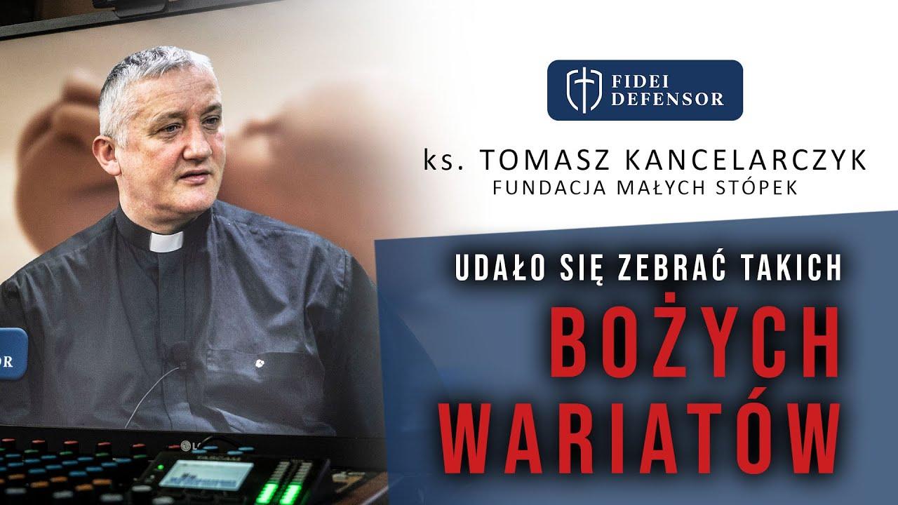 """O """"Bożych Wariatach"""" rozmowa z ks. Tomaszem Kancelarczykiem"""