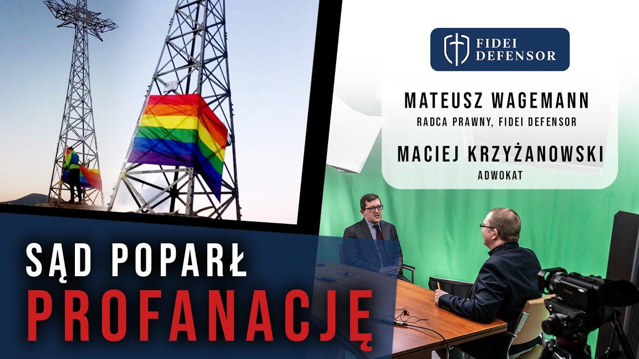Rozmowa Fidei Defensor – SĄD POPARŁ PROFANACJĘ – M. Wagemann i M. Krzyżanowski