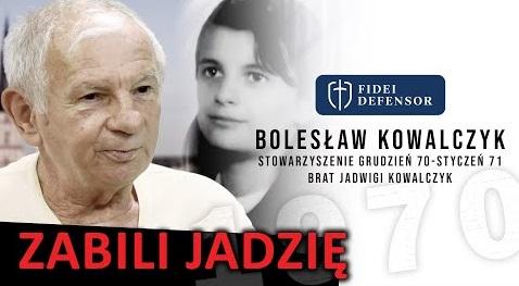 ZABILI JADZIĘ – Bolesław Kowalczyk [Rozmowa Fidei Defensor]