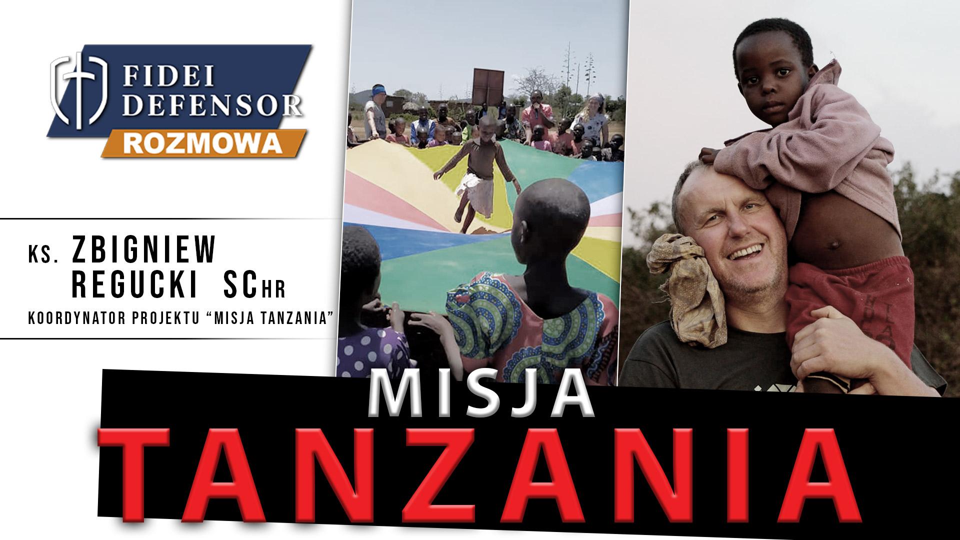 Misja TANZANIA – ks Zbigniew Regucki SChr gościem Rozmowy Fidei Defensor